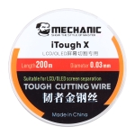 Mechanic iTough X 200M 0.03MM LCD OLED Screen Cutting Wire