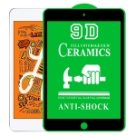 9D Full Screen Full Glue Ceramic Film For iPad mini 2019 / 4