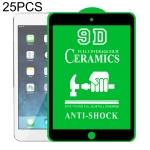 25 PCS 9D Full Screen Full Glue Ceramic Film For iPad mini 3 / 2 / 1