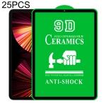 25 PCS 9D Full Screen Full Glue Ceramic Film For iPad Pro 11 2021